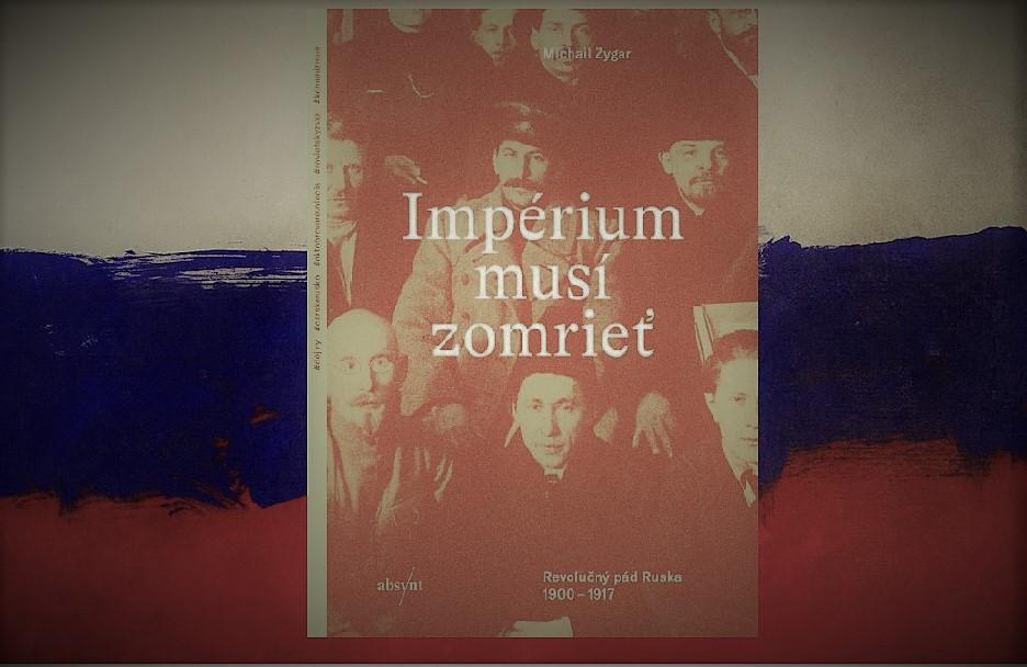Michail Zygar – Impérium musí zomrieť