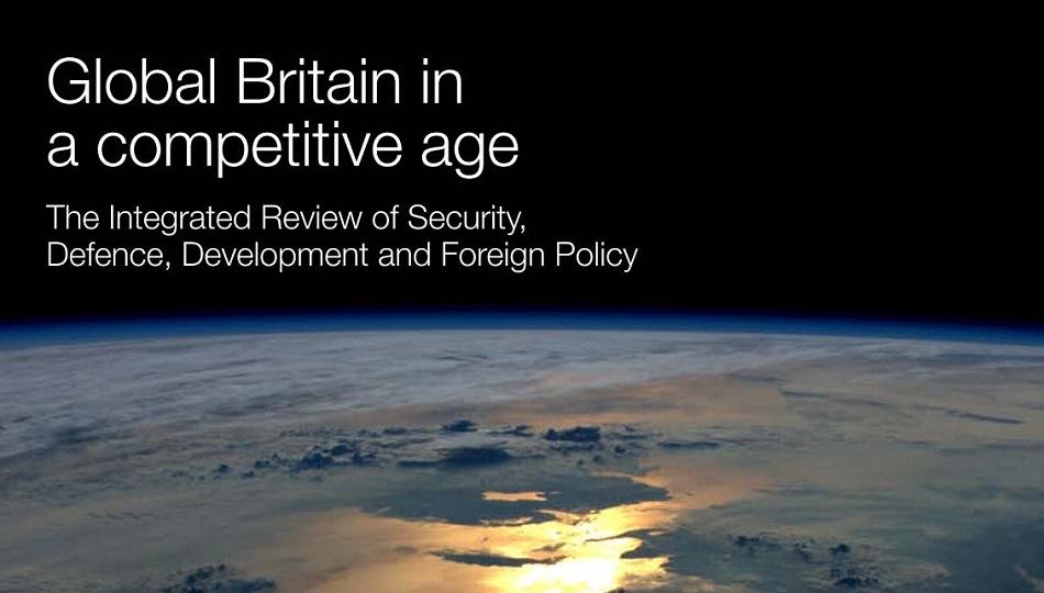Globálna Británia v konkurenčnom veku: Integrovaný prehľad bezpečnosti, obrany, rozvoja a zahraničnej politiky (strategický dokument)