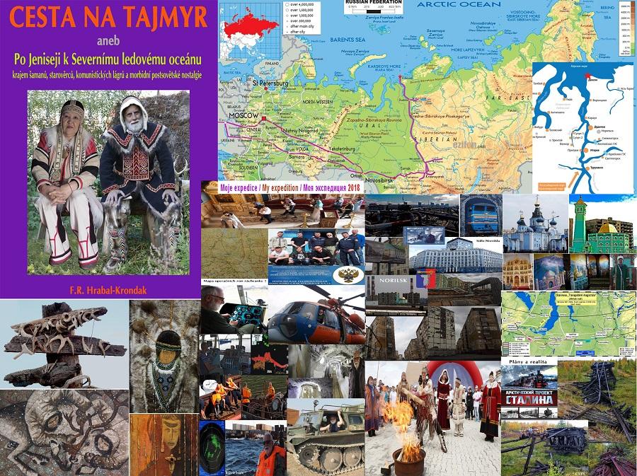 F. R. Hrabal-Krondak – Cesta na Tajmyr aneb po Jeniseji k Severnímu ledovému oceánu krajem šamanů, starověrců, komunistických lágrů a morbidní postsovětské nostalgie